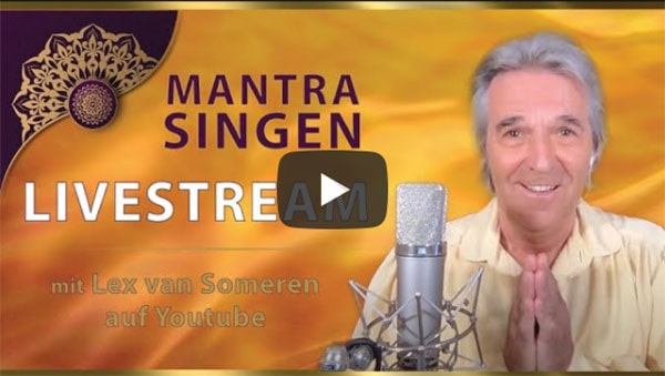 HEALING MANTRA-SING CONCERT with Lex van Someren 30. OKTOBER  2020 - 20.30 Uhr MESZ/8.30 pm CET