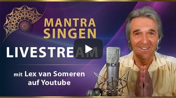 LIVESTREAM KONZERT MANTRA-SINGING mit Lex van Someren