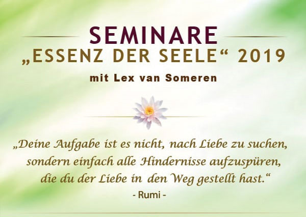 Seminare Essenz der Seele mit Lex van Someren