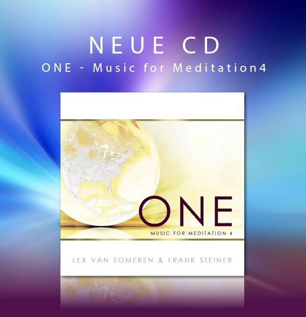 Neue CD ONE - Music for Meditation 4 von Lex van Someren