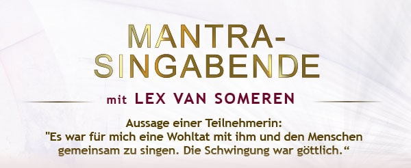 Mantrasingabende mit Lex van Someren