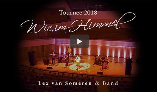 Konzerte wie im Himmel mit Lex van Someren & Band - Trailer 2018