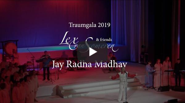 JAI RADHA MADHAV - Mantra-Live - Lex van Someren's TRAUMGALA 2019 Kurhaus Baden-Baden